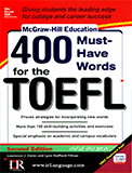 400 Must Have Words for the TOEFL 2nd